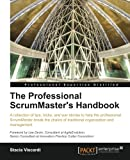 The Professional ScrumMaster's Handbook, Stacia Viscardi, 1849688028