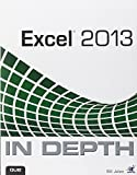 Excel 2013 In Depth 1st Edition