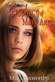The Prophecy of Mary Anne (The Village Green Book 2) by [Foxworthy, M.A.]