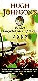 Hugh Johnson's Pocket Encyclopedia of Wine 1997, Hugh Johnson, 0684830612