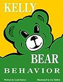 Kelly Bear Behavior, Leah G. Davies, 0962105414