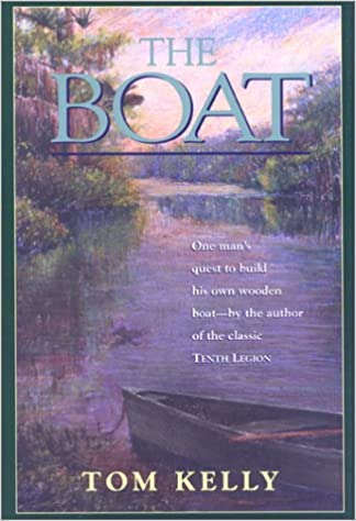 Buy The Boat One Mans Quest To Build His Own Wooden Boat Book