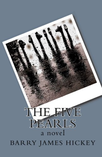 Book: The Five Pearls by Barry James Hickey