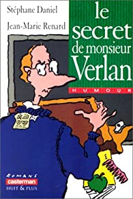 Le secret de monsieur Verlan par Stéphane Daniel