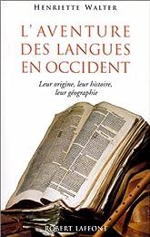L' aventure des langues en Occident