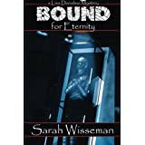 Bound for Eternity (Lisa Donahue Archaeological Mysteries)