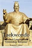 Taekwondo: a Korean Language and Terminology Reference