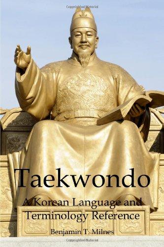 Taekwondo: a Korean Language and Terminology Reference by lulu.com