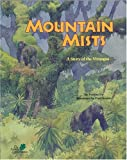 Mountain Mists: A Story of the Virungas (Wild Habitats)