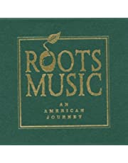 Roots Music: An American Journey