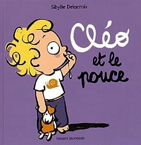 """Afficher """"Cléo et le pouce"""""""