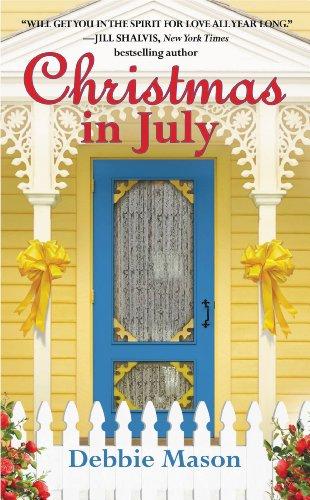 Christmas in July: A Christmas, Colorado Novel: Book 2 - Kindle ...