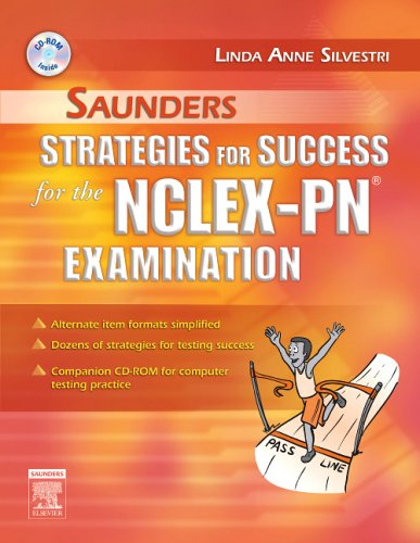 Saunders Strategies for Success for the NCLEX-PN (R) Examination (Saunders Strategies for Success for the Nclex-pn Examination)