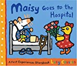 Maisy Goes to the Hospital, Lucy Cousins, 0763633771