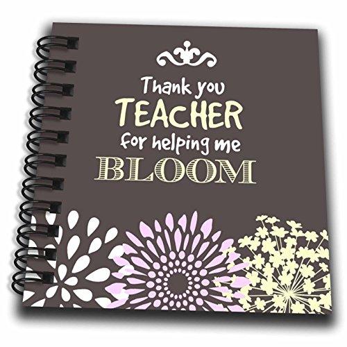 Teacher Memory Album (3dRose Thank You Teacher For Helping Me bloom. Graduation. Saying. - Mini Notepad, 4 by 4-Inch (db_214592_3))
