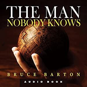 The Man Nobody Knows Audiobook