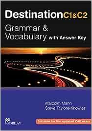 Destination C1 & C2 Grammar and Vocabulary. Student's Book