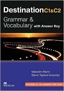 Malcolm Student/'s Book Mann Destination C1 /& C2 Grammar and Vocabulary