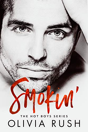 Smokin' (The Hot Boys Series Book 1) -