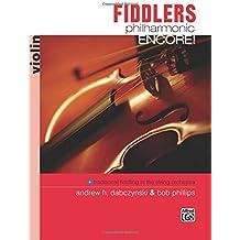 Fiddlers Philharmonic Encore!: Violin