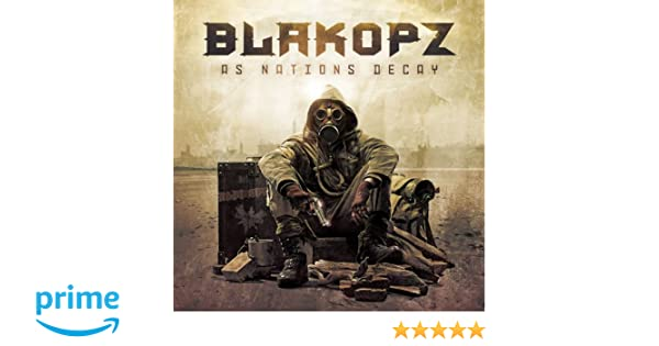 blakopz as nations decay