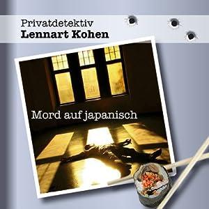 Mord auf Japanisch (Privatdetektiv Lennert Kohen) Hörbuch