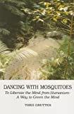 Dancing with Mosquitoes, Theo Grütter, 053312977X