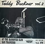 Teddy Buckner: At The Hangover Club San Francisco [Vinyl]