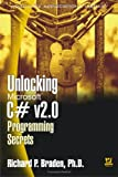 Unlocking Microsoft C# v2. 0 Programming Secrets, Richard P. Braden, 1556220979
