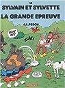 Sylvain et Sylvette, Tome 14 : La grande épreuve par Pesch