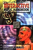 The Interactive Music Handbook, Jodi Summers, 1581150008