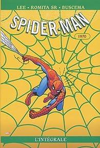 Spider-Man - Intégrale, tome 8 : 1970 par  Stan Lee