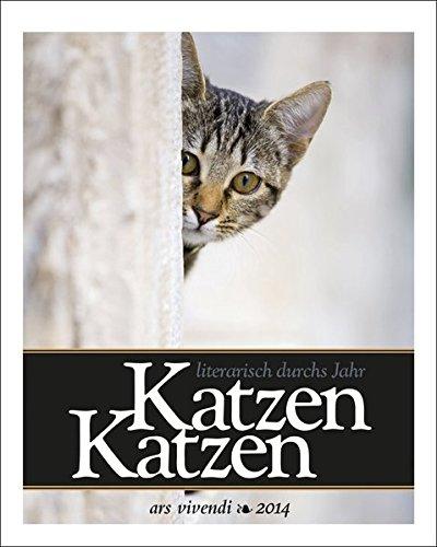 Katzen, Katzen - Literarisch durchs Jahr 2014
