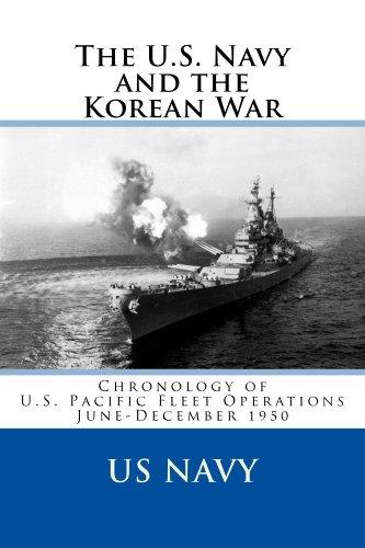 The U.S. Navy and the Korean War Chronology of U.S. Pacific Fleet Operations, June-December ()
