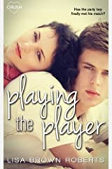 Playing the Player by Lisa Brown Roberts (2015-09-11)