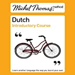 Michel Thomas Method: Dutch Introductory Course | Cobie Adkins-de Jong,Els Van Geyte