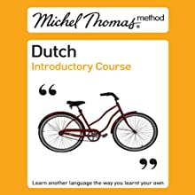 Michel Thomas Method: Dutch Introductory Course Audiobook by Cobie Adkins-de Jong, Els Van Geyte Narrated by Cobie Adkins-de Jong
