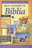 img - for Guia Holman para entender la Biblia book / textbook / text book