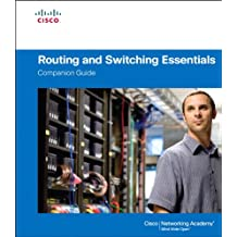 Routing and Switching Essentials Companion Guide: Rout Swit Esse Comp Guid