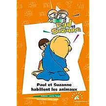 Paul et Suzanne habillent les animaux