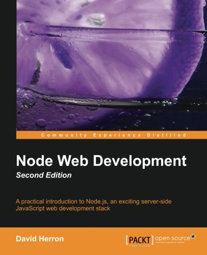 Node Web Development, 2nd Edition by David Herron, Publisher : Packt Publishing