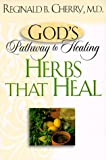 Herbs That Heal (God's Pathway to Healing)