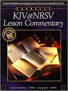 Tarbell's KJV and Nrsv Lesson Commentary: September 1998 ...