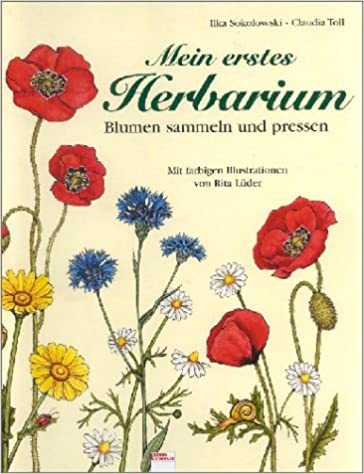 Mein Erstes Herbarium Blumen Pressen Und Sammeln Amazonde