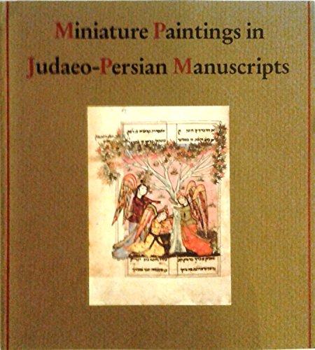 - Miniature Paintings in Judaeo-Persian Manuscripts (BIBLIOGRAPHICA JUDAICA)