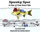 Spunky Spot, Suzanne Tate, 0961634464