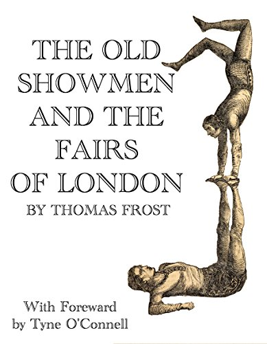 The Old Showmen & The Fairs Of London