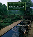 img - for The Complete Landscape Designs and Gardens of Geoffrey Jellicoe book / textbook / text book