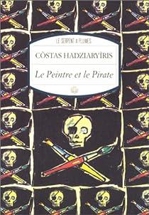 Le peintre et le pirate par Hadziaryìris
