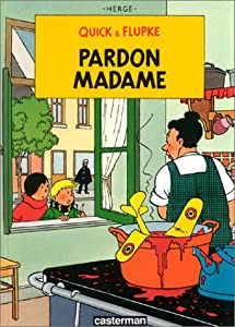 "Afficher ""Quick et Flupke n° 7 Pardon, Madame"""